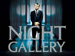 NIGHT GALLERY 1970-1973 with ROD SERLING 1924-1975
