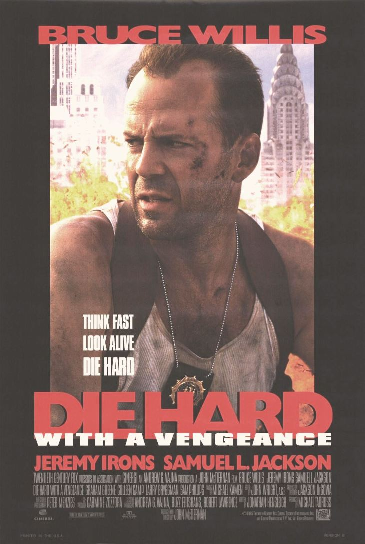#1 AT THE BOX OFFICE 1995 DIE HARD WITH A VENGEANCE $366.2 MILLION